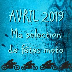 Ma sélection de fêtes de la moto du mois d'avril